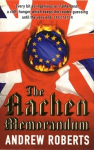 Andrew Robert The Aachen Memorandum