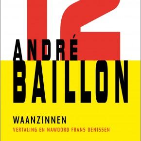 'Waanzinnen' van André Baillon voor nieuwe abonnees