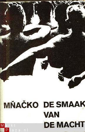 Praagse Lente: recensie Ladislav Mnacko:  De Smaak van de Macht